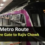 Kashmere Gate to Rajiv Chowk Metro Route –  Fare, timing and Gate no.